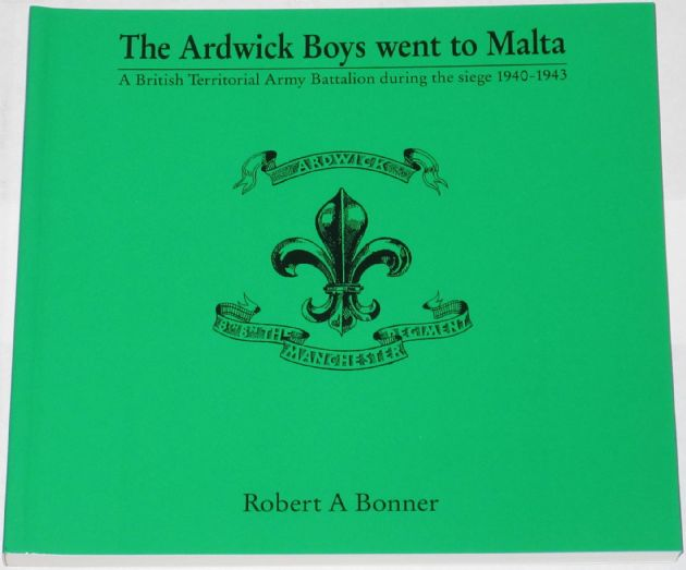The Ardwick Boys went to Malta, by Robert A. Bonner